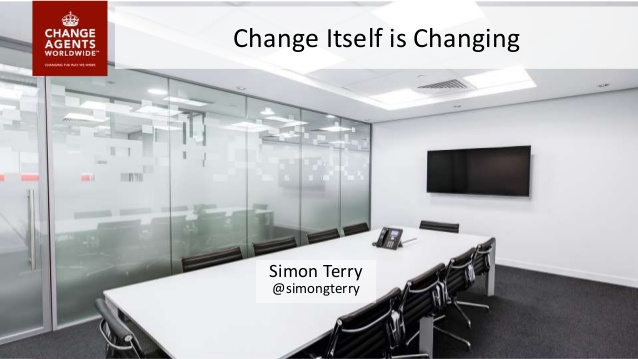 change-management-institute-keynote-change-is-changing-111115-simon-terry-1-638